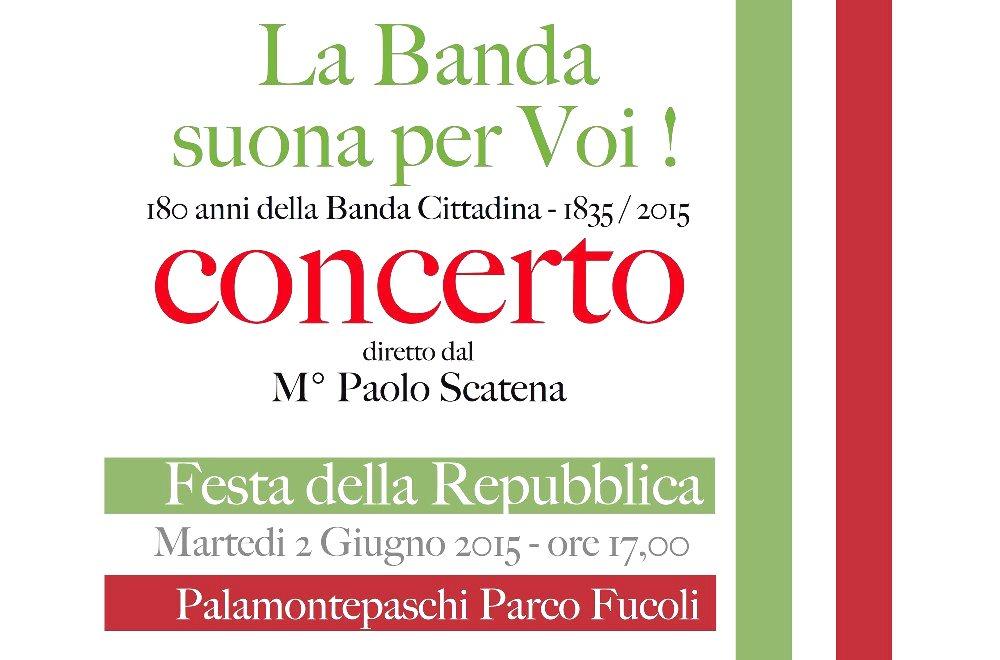 CONCERTO DEL 2 GIUGNO 180 anni della Banda Cittadina - 1835 / 2015