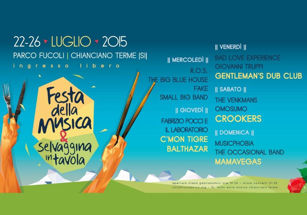 FESTA DELLA MUSICA Chianciano Terme dal 22 al 26 Luglio 2015